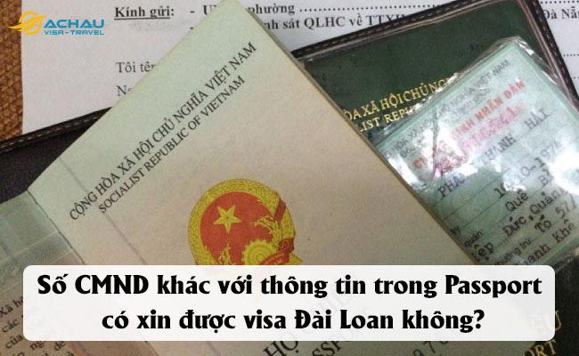 Số CMND khác với thông tin trong Passport thì có xin được visa không?