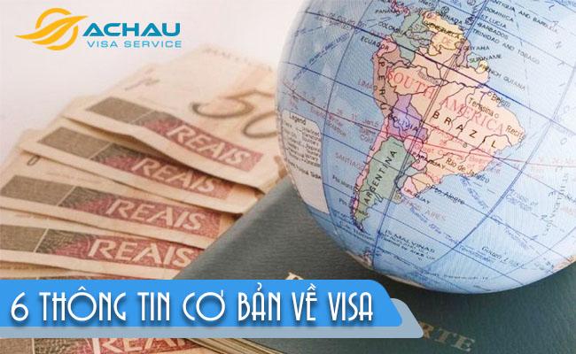 6 thông tin cơ bản về Visa đi nước ngoài