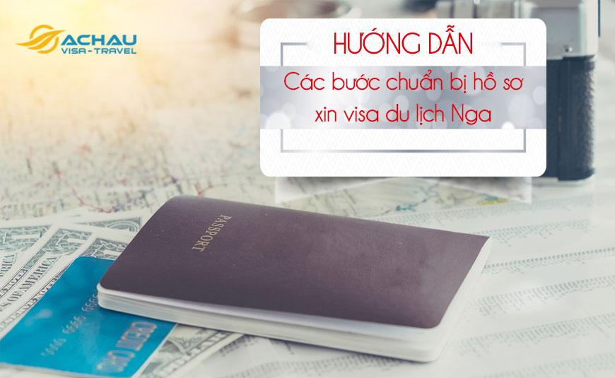 Hướng dẫn xin visa Nga diện du lịch