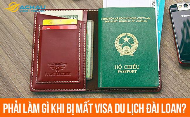 Phải làm gì khi bị mất visa du lịch Đài Loan?