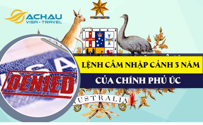 Những điều cần biết về lệnh cấm nhập cảnh 3 năm của Chính phủ Úc
