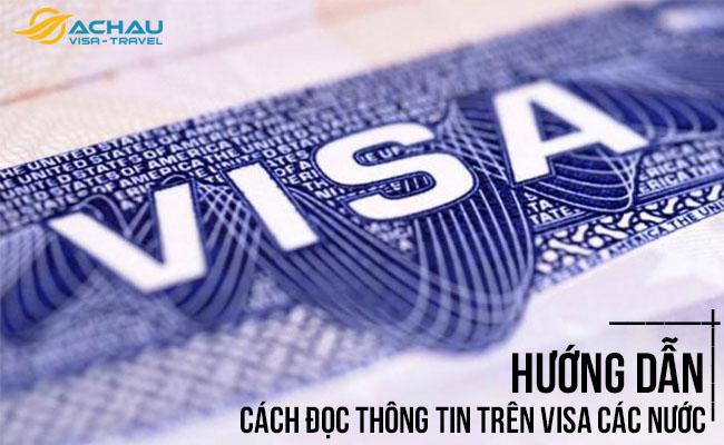 Hướng dẫn cách đọc thông tin trên visa các nước của bạn