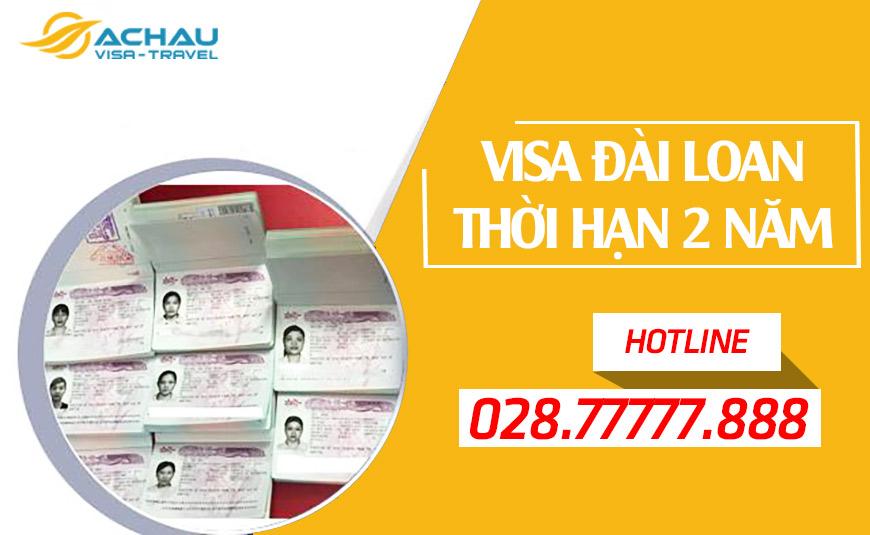 Hướng dẫn thủ tục xin Visa Đài Loan thời hạn 2 năm nhiều lần
