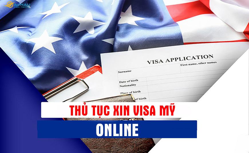 Thủ tục xin Visa Mỹ Online 1
