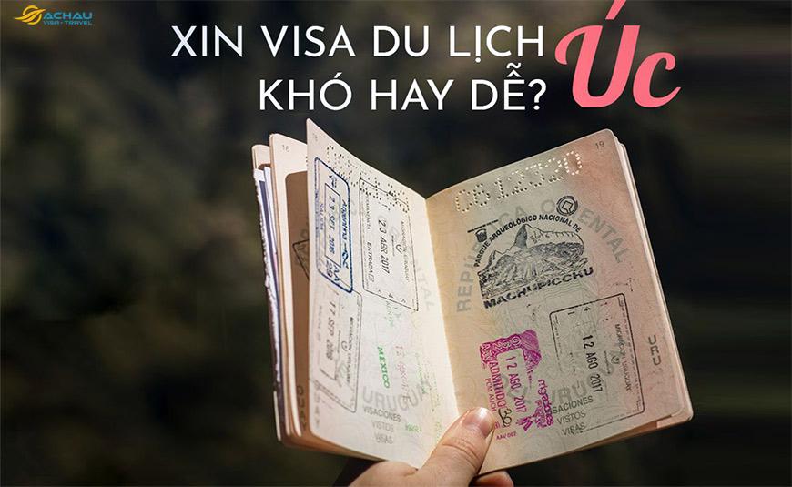 Xin visa Úc dễ hay khó?